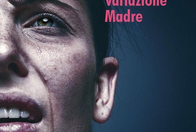 Variazione Madre di Federico Preziosi: recensione