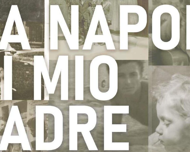La Napoli di mio padre: il trailer