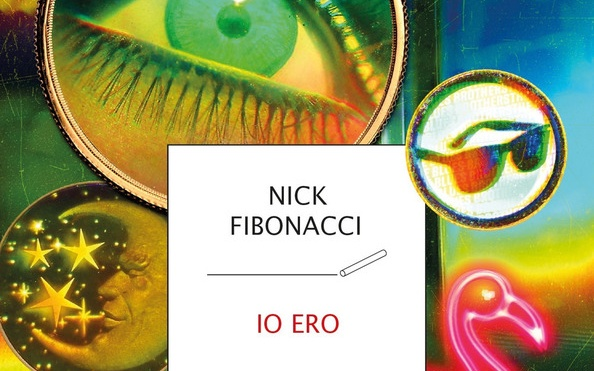 Io ero: il libro di Nick Fibonacci