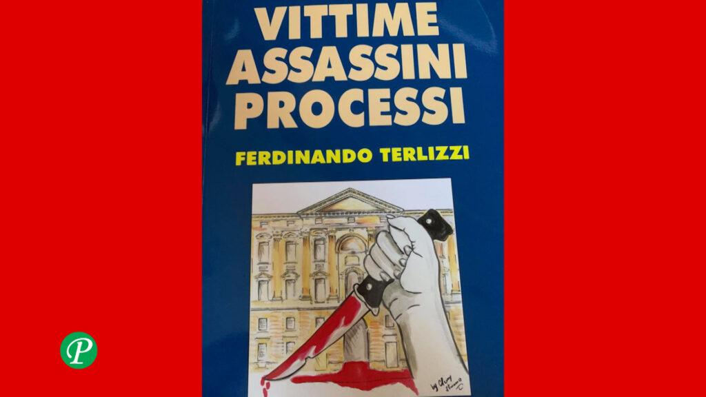 Vittime Assassini Processi di Ferdinando Terlizzi