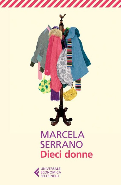 Dieci donne di Marcela Serrano