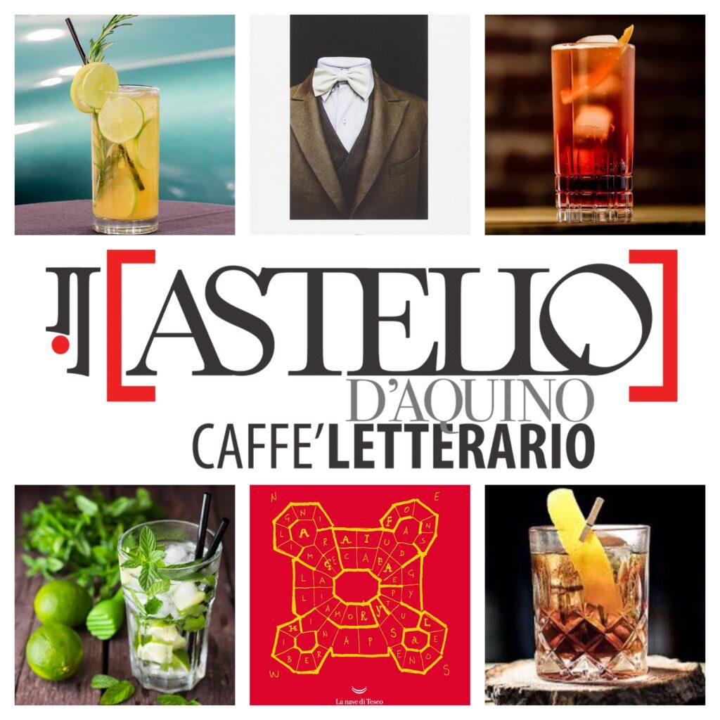 Cocktail e cultura al Castello D'Aquino caffè letterario Grottaminarda