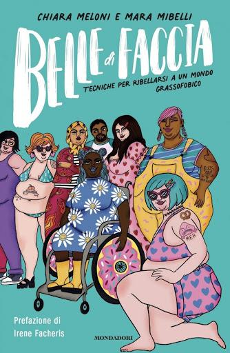 Belle di faccia: il libro contro la grassofobia